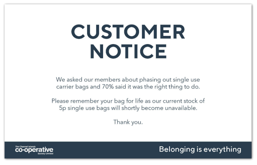 Our In-store customer notice about phasing out single-use plastic bags
