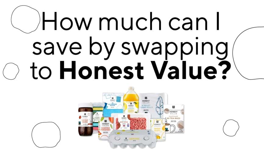 How much can I save by swapping to Honest Value?